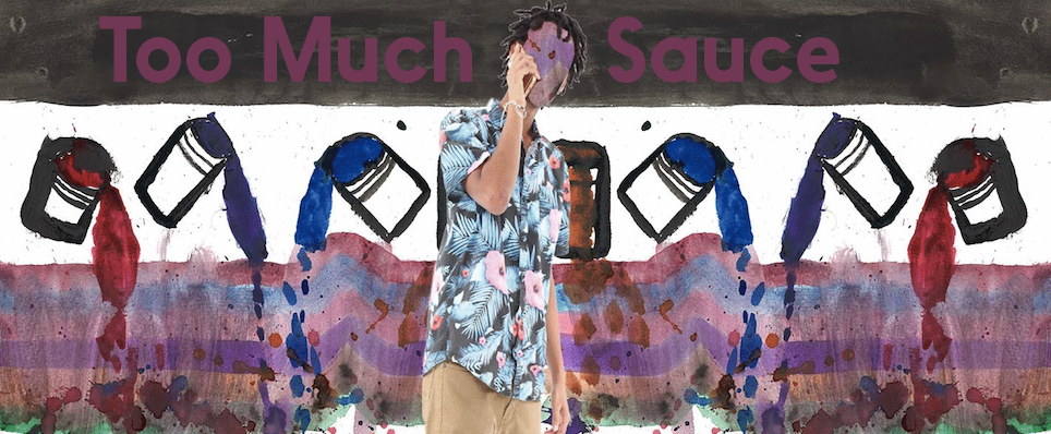 Too Much Sauce teen art exhibit