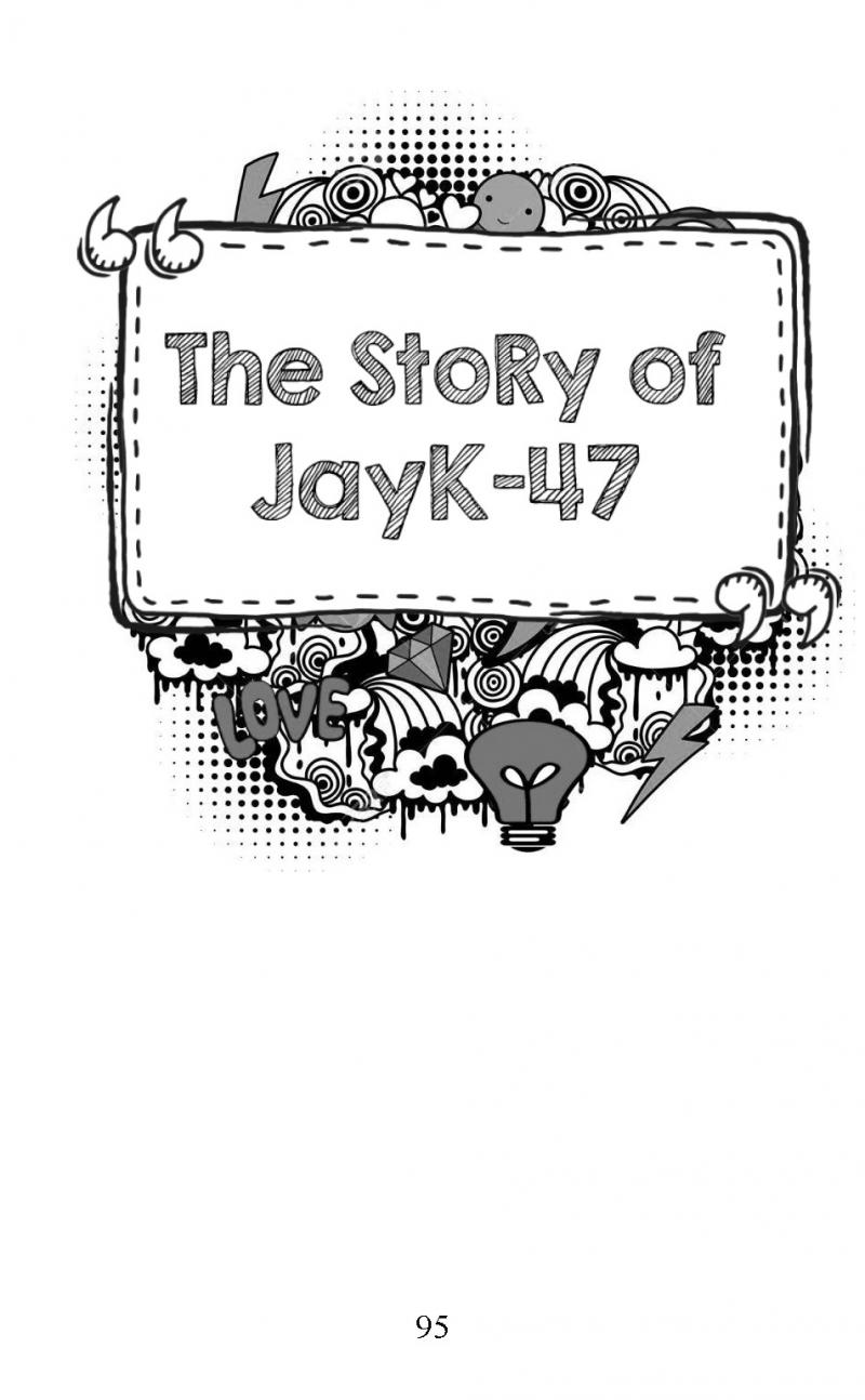 """The Story of JayK-47"" short story"